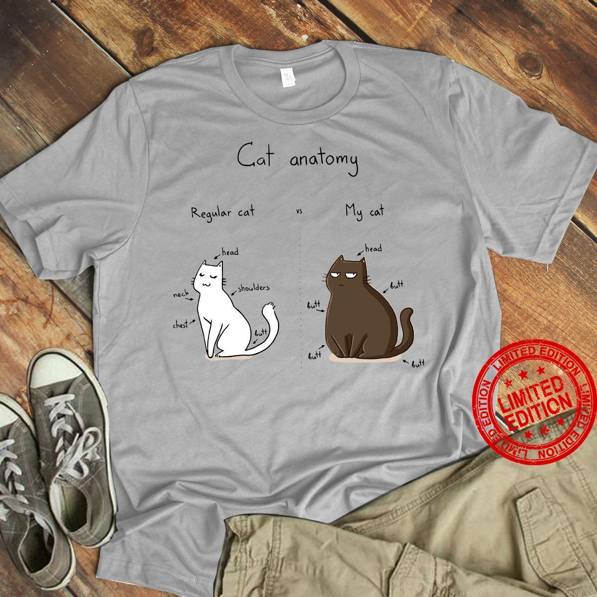 Cat Anatomy Regular Cat My Cat Shirt