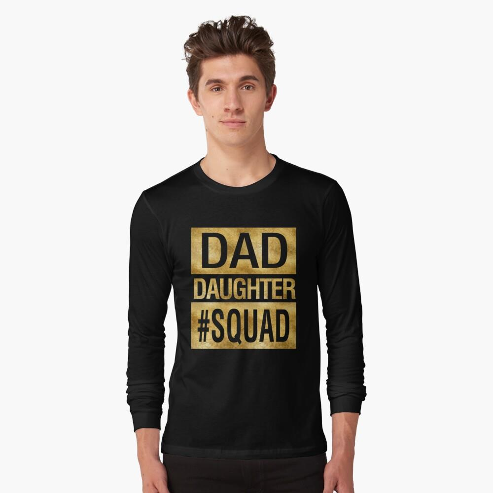 Dad Daughter Squad Funny Family Matching Shirt
