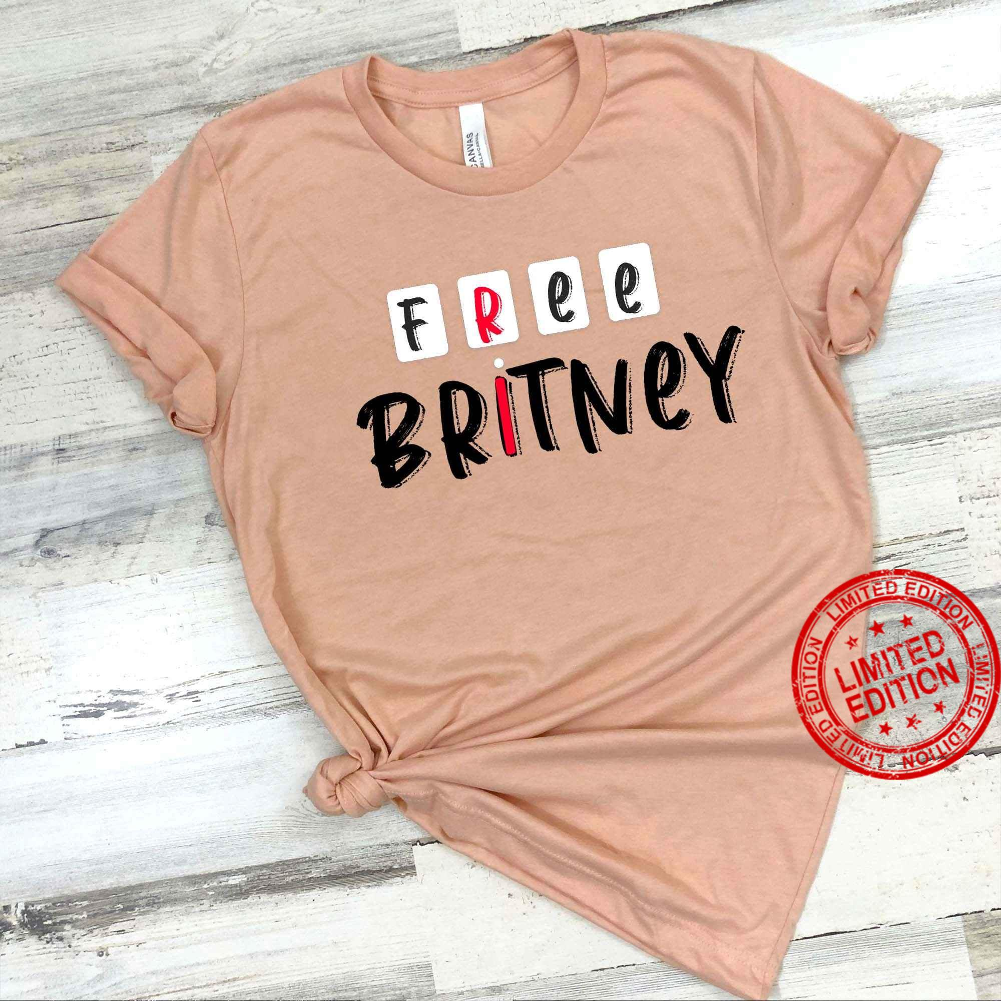 Free Britney Free Britney Shirt
