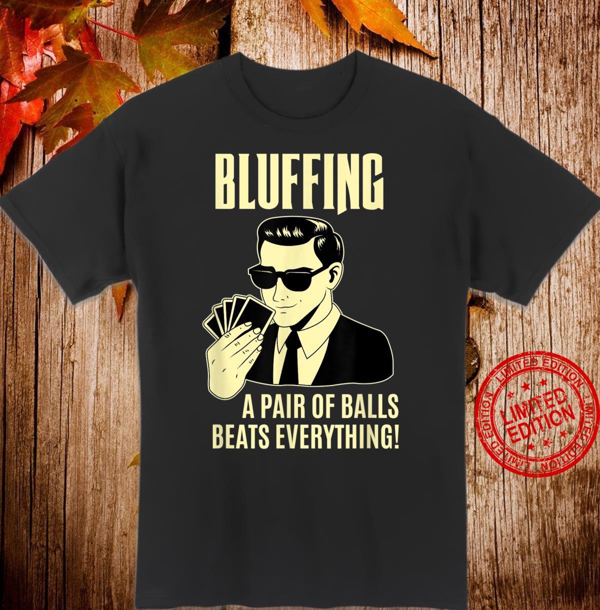 Poker Texas HoldEm Karten Chips Bluffen Pokerspieler Shirt