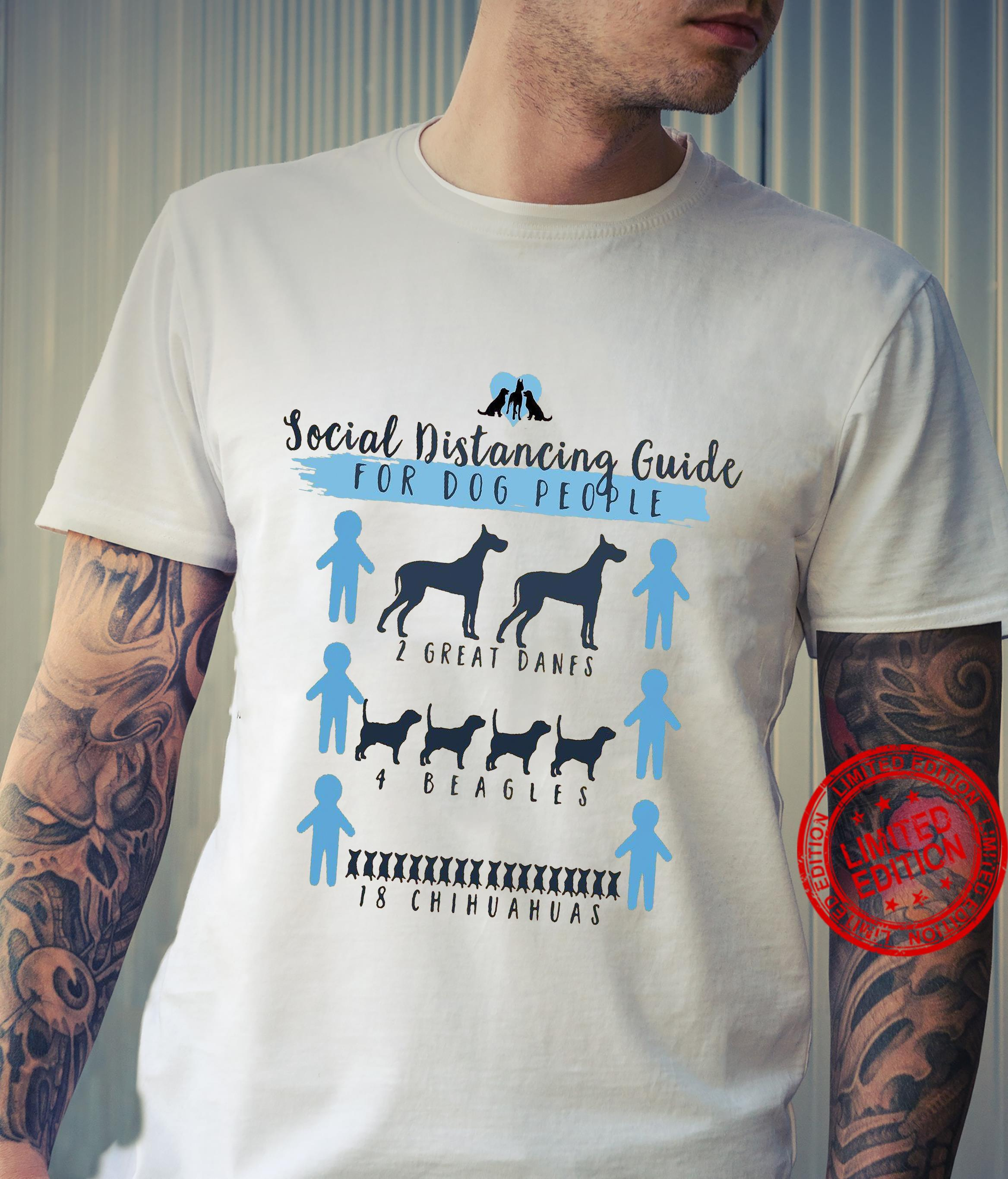 Social Distancing Guide For Dog People 2 Great Danes 4 Beagles 18 Chihuahuas Shirt
