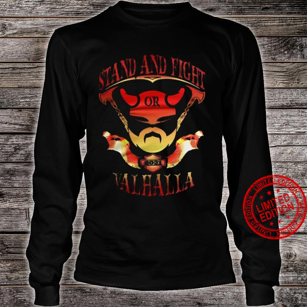 Stand And Fight Or Valhalla Shirt long sleeved