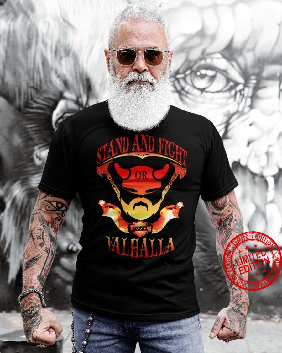 Stand And Fight Or Valhalla Shirt