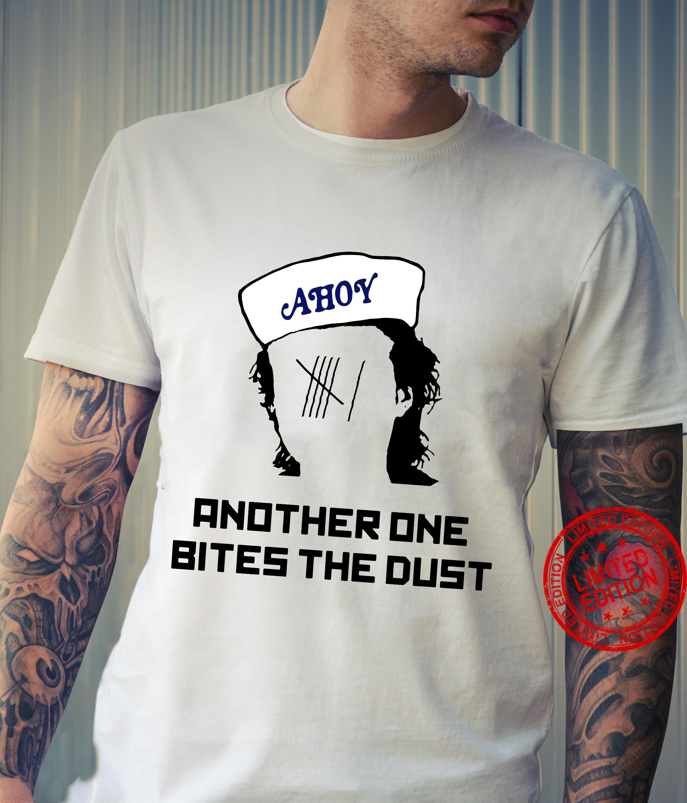 Stranger Things Steve Harrington Ahoy another one bites the dust shirt