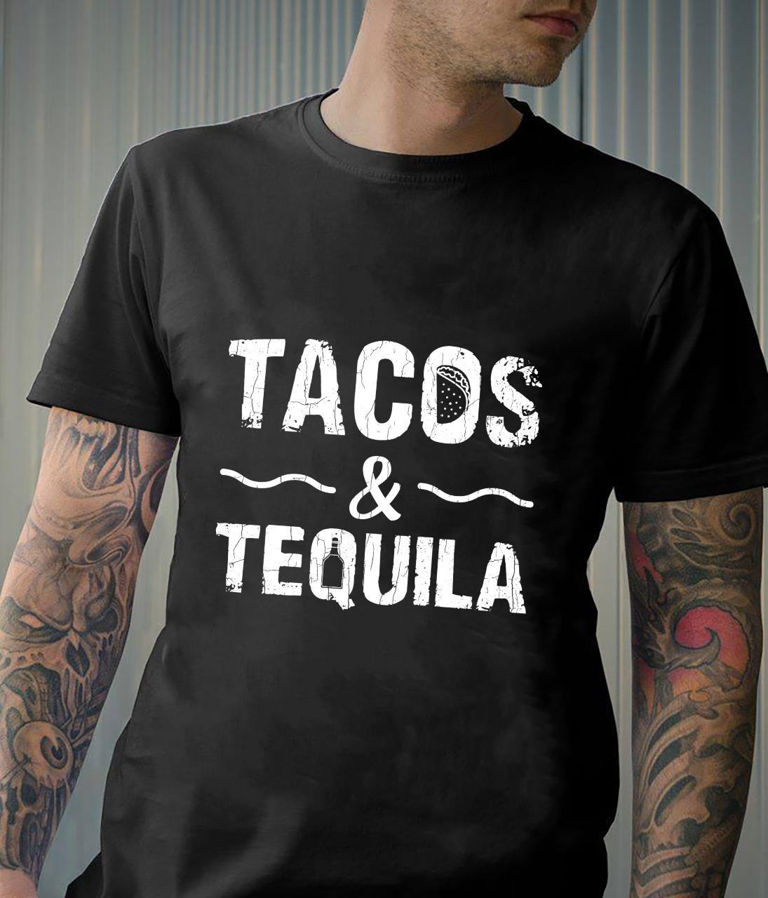 Tacos And Tequila Taco Mexican Food Shirt