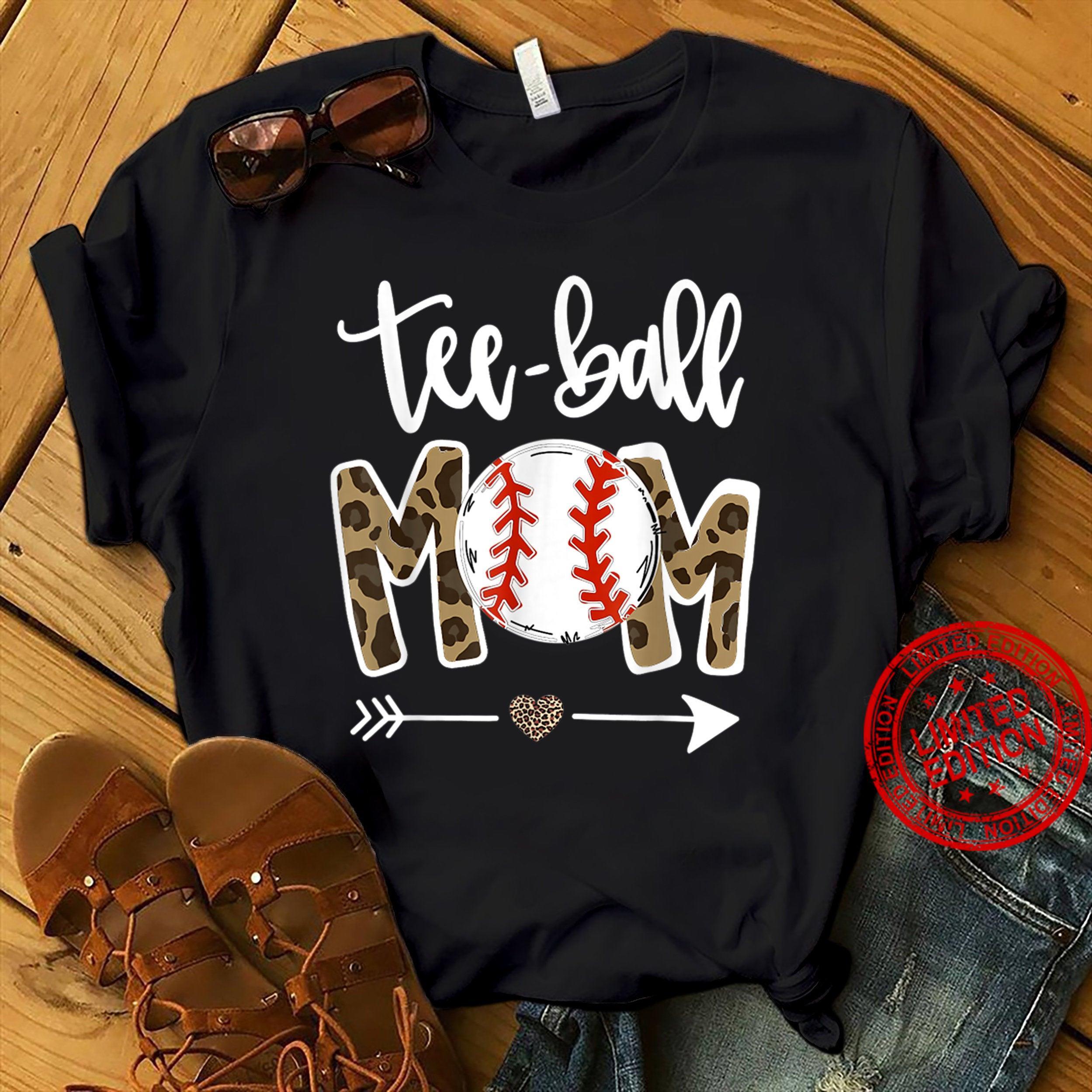 Tee Ball , Tee Ball Lover Mom Shirt
