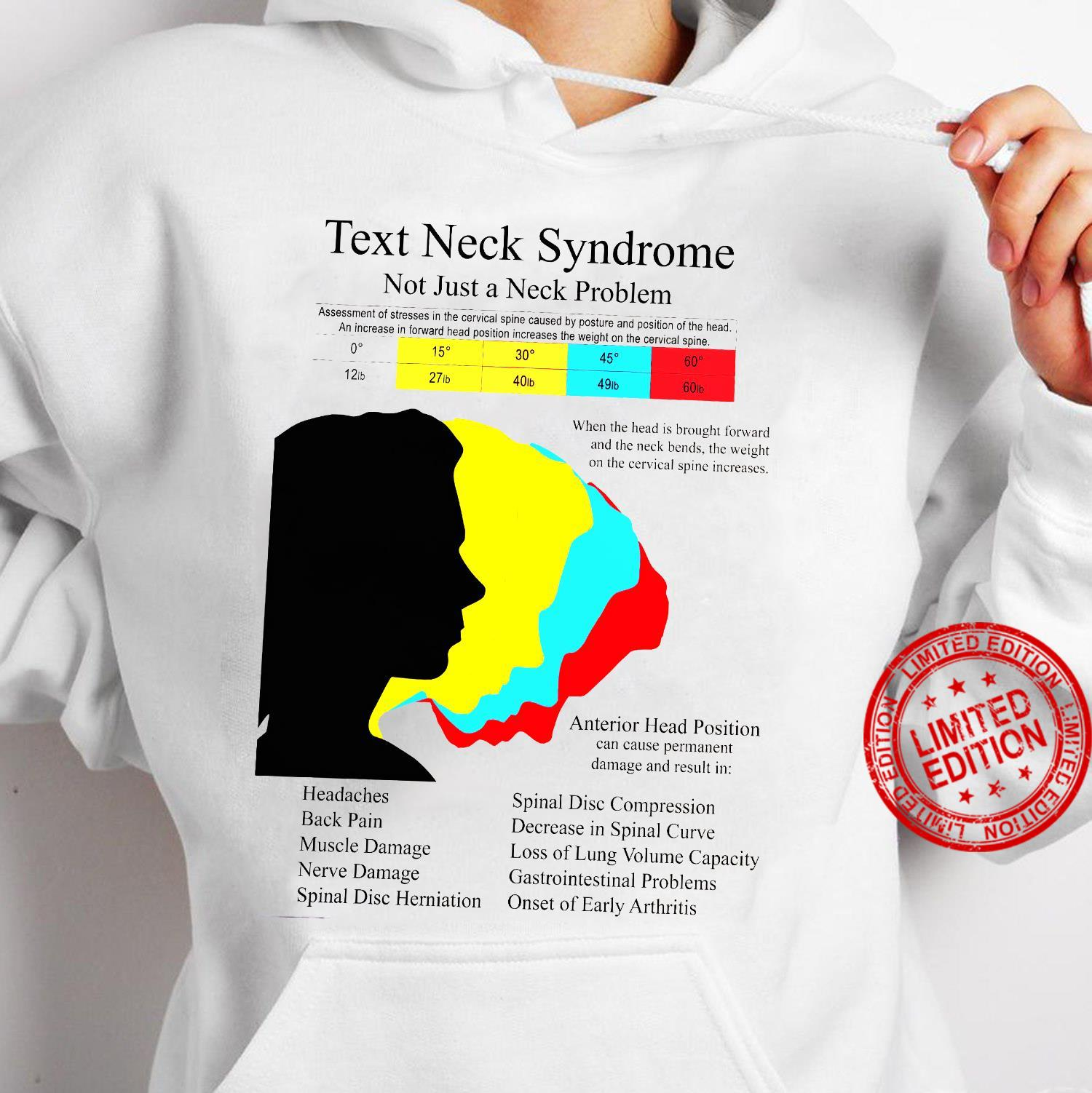 Text Neck Syndrome Not Just A Neck Problem Shirt hoodie