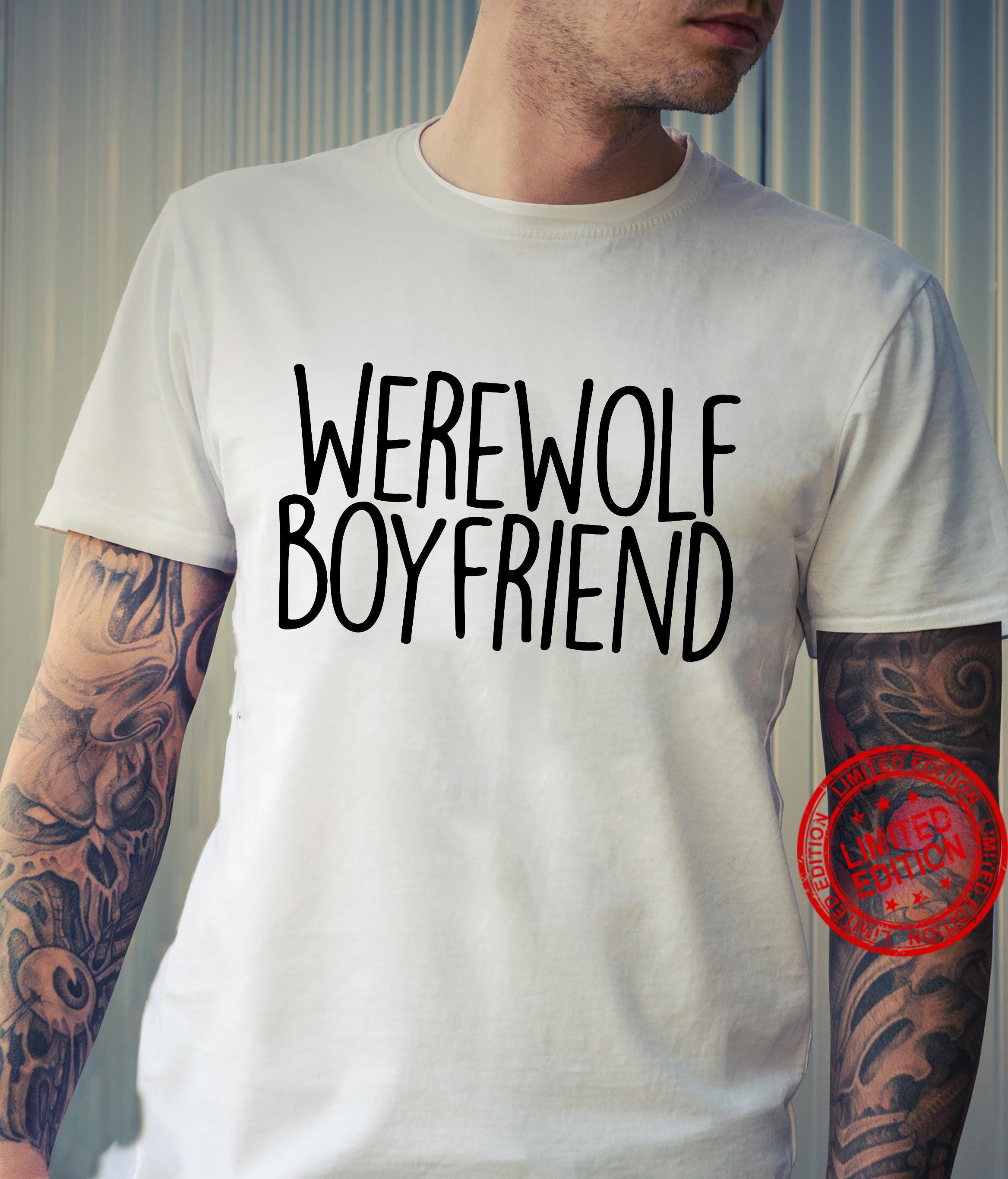Were wolf boy friend shirt