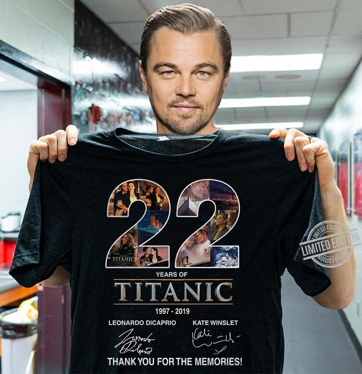 Official 22 Years Of Titanic 1997 2019 Signatures Thank You For The Memories Shirt Hoodie Tank Top And Sweater