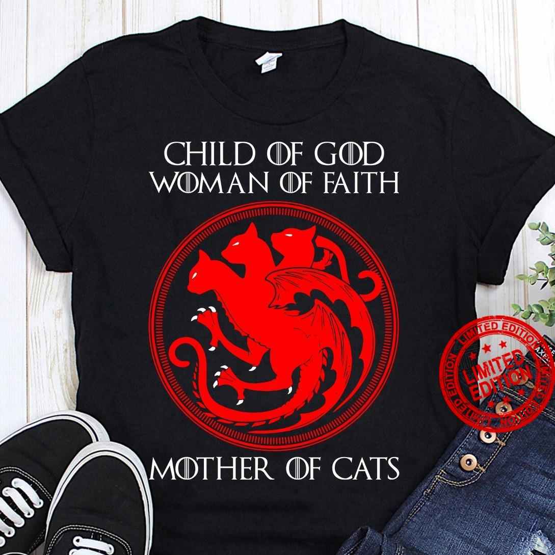 Child Of God Woman Of Faith Mother Of Cats Shirt