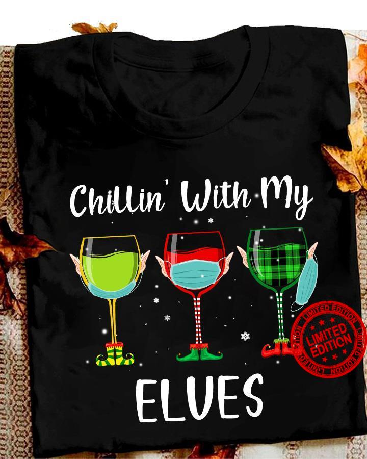 Chillin With My Elves Wine Mask Shirt
