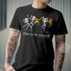 Dare To Be Yourelf World Hunman Right DayShirt