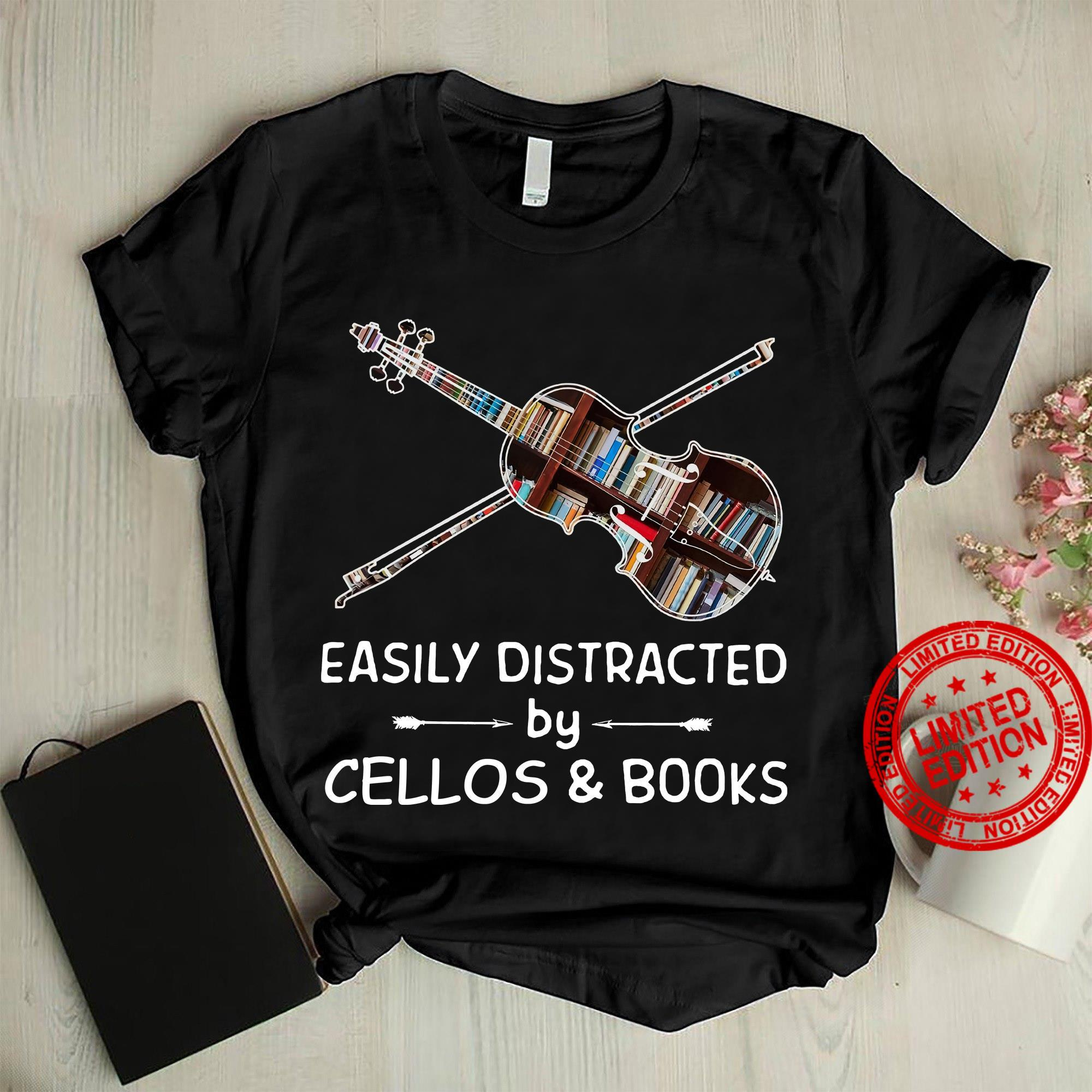 Easily Distracted By Cellos & Books Shirt