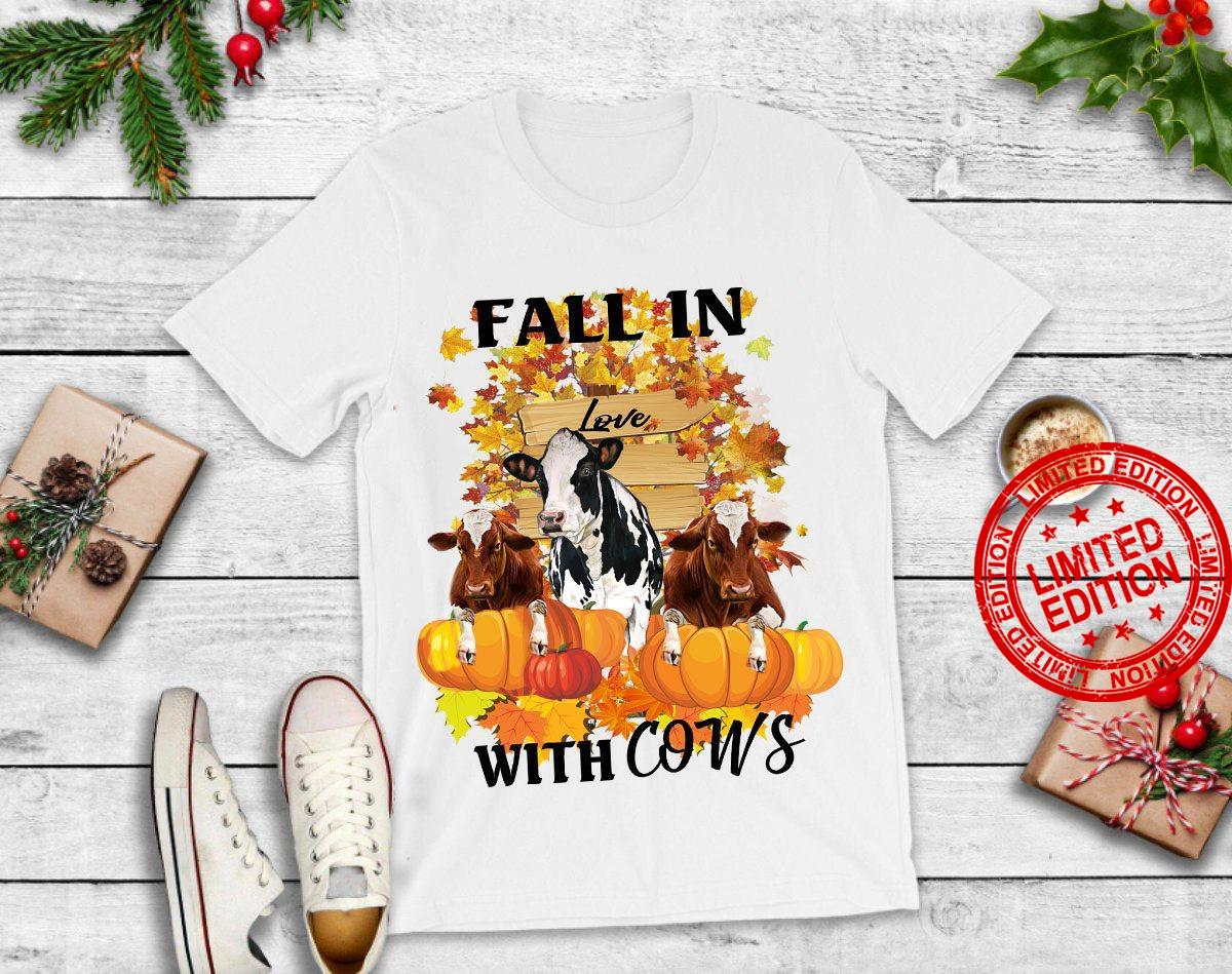 Fall In Love With Cows Shirt