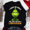 Grich I Used To Smile And Then I Became A Librarian Shirt