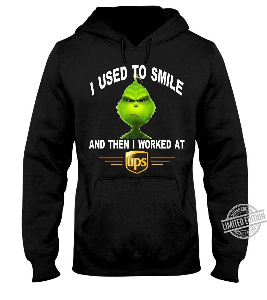Grich I Used To Smile And Then I Worked At Ups Shirt