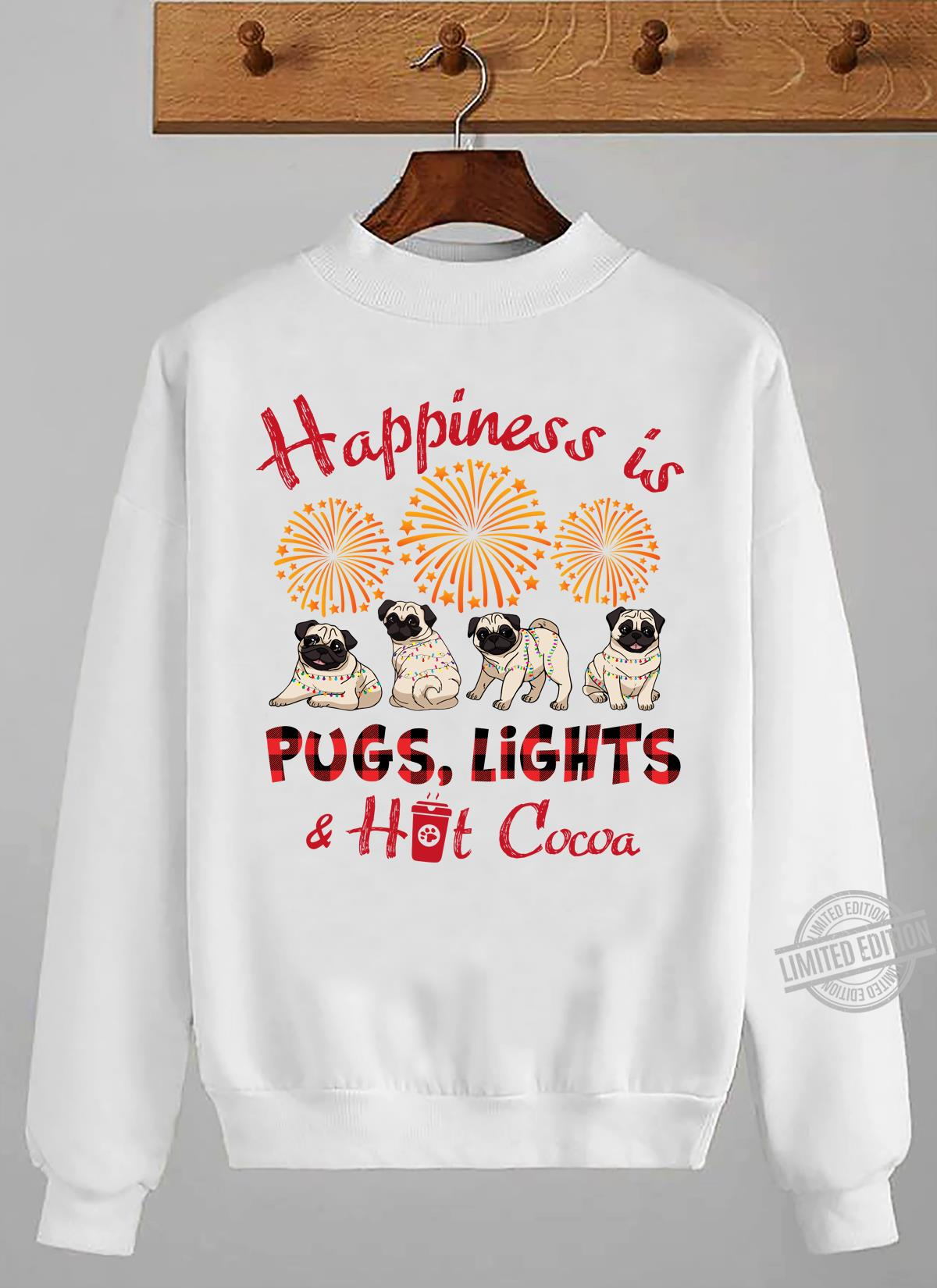 Happiness Is Pugs Lights Hot Cocoa Shirt