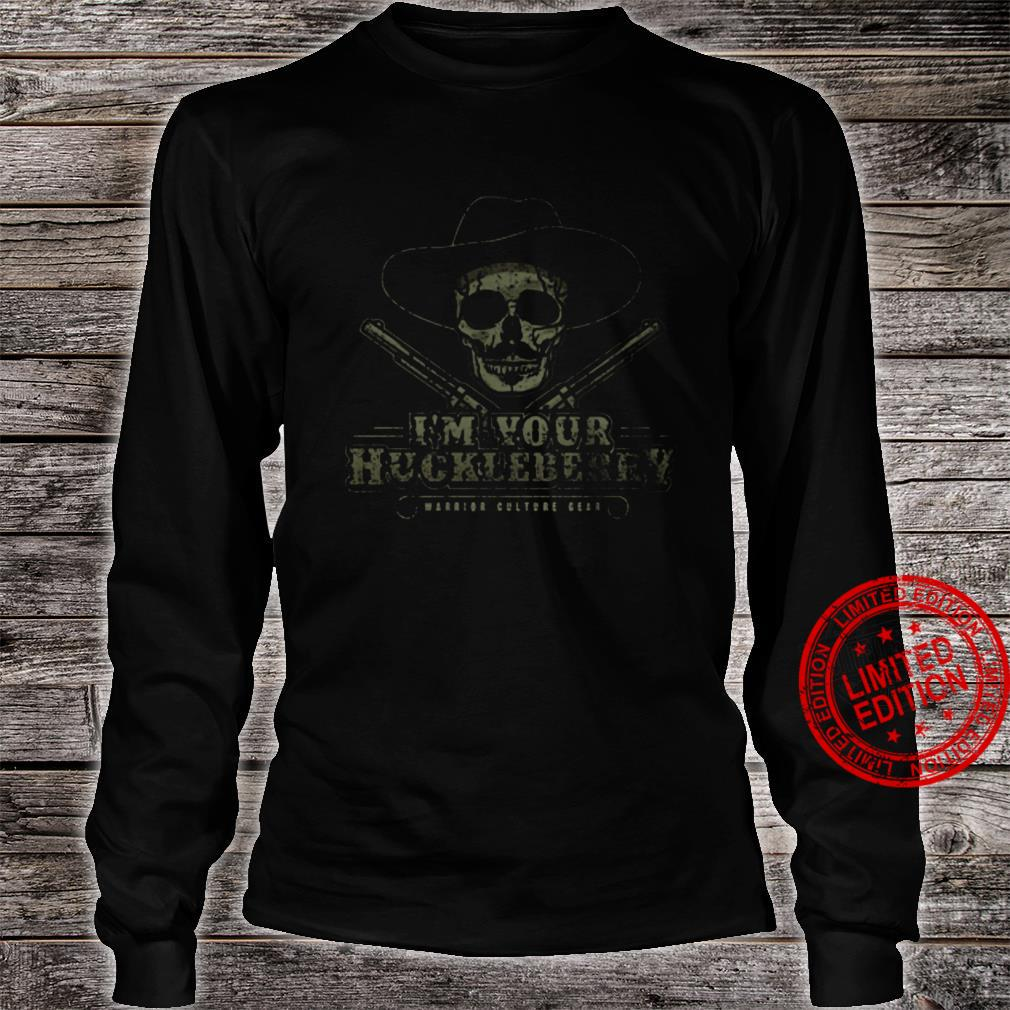 I'm Your Huckleberry Warrior Culture Bear Shirt long sleeved