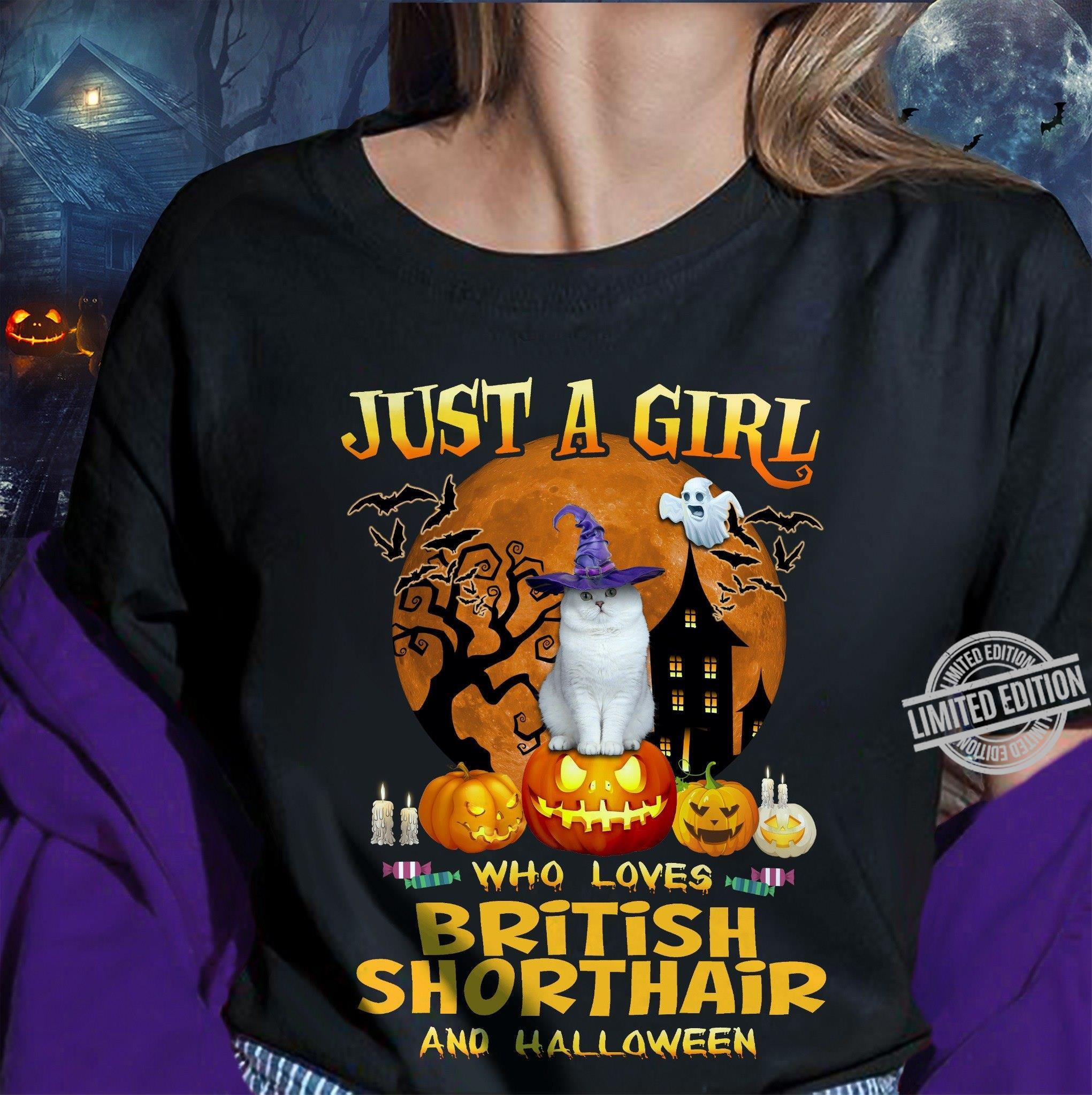 Just A Girl Who Loves British Shorthair And Halloween Shirt