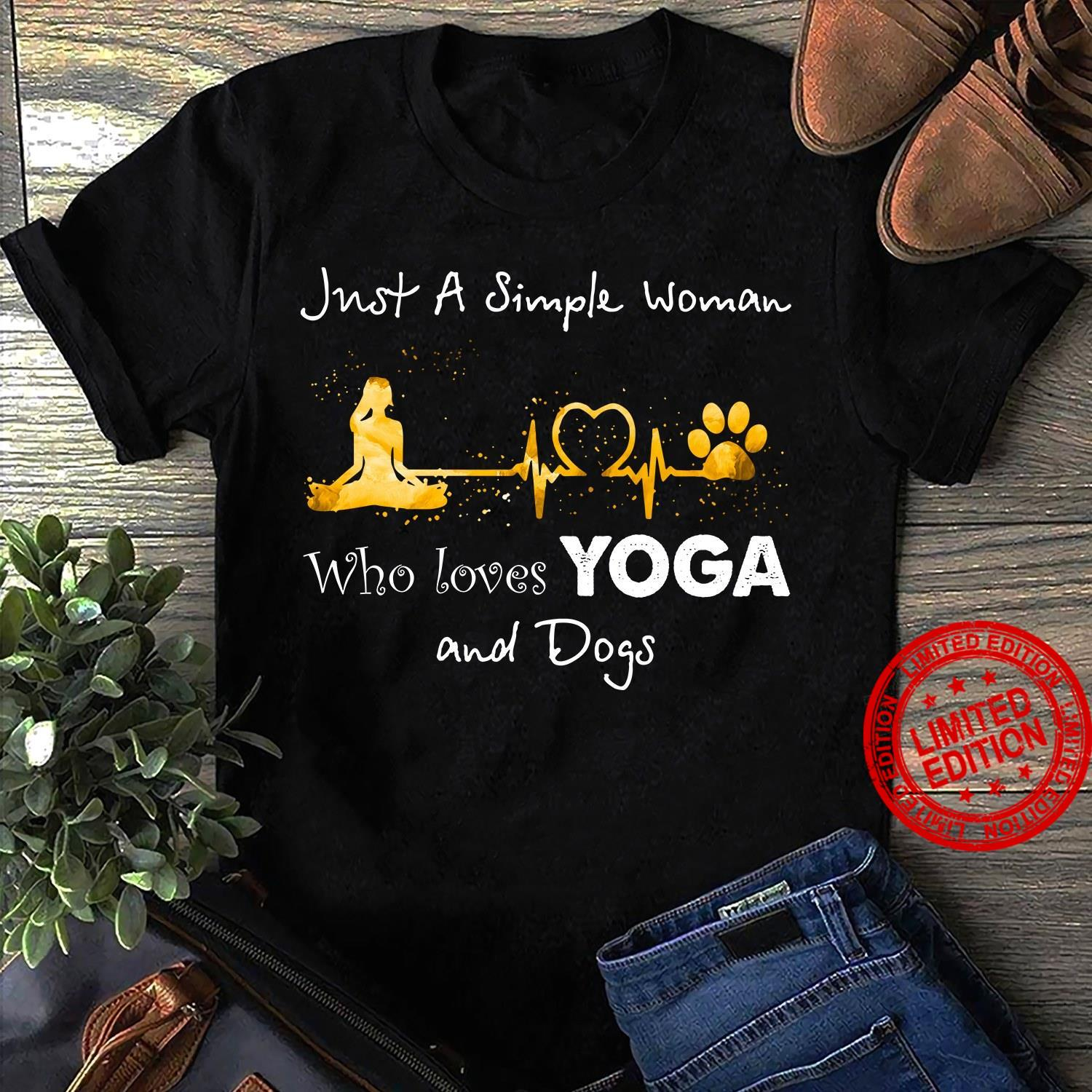 Just A Simple Woman Who Loves Yoga And Dogs Shirt