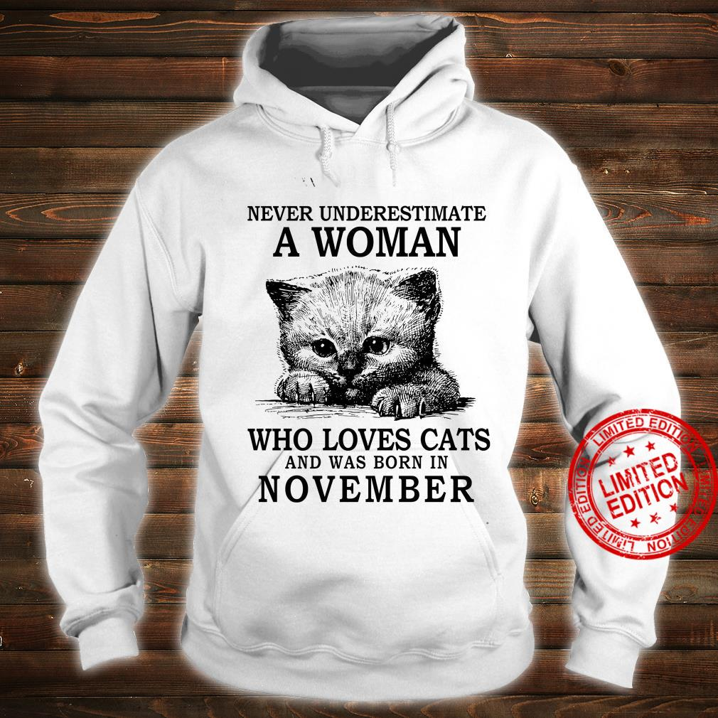 Never Underestimate A Woman Who Loves Cats And Was Born In November Shirt hoodie