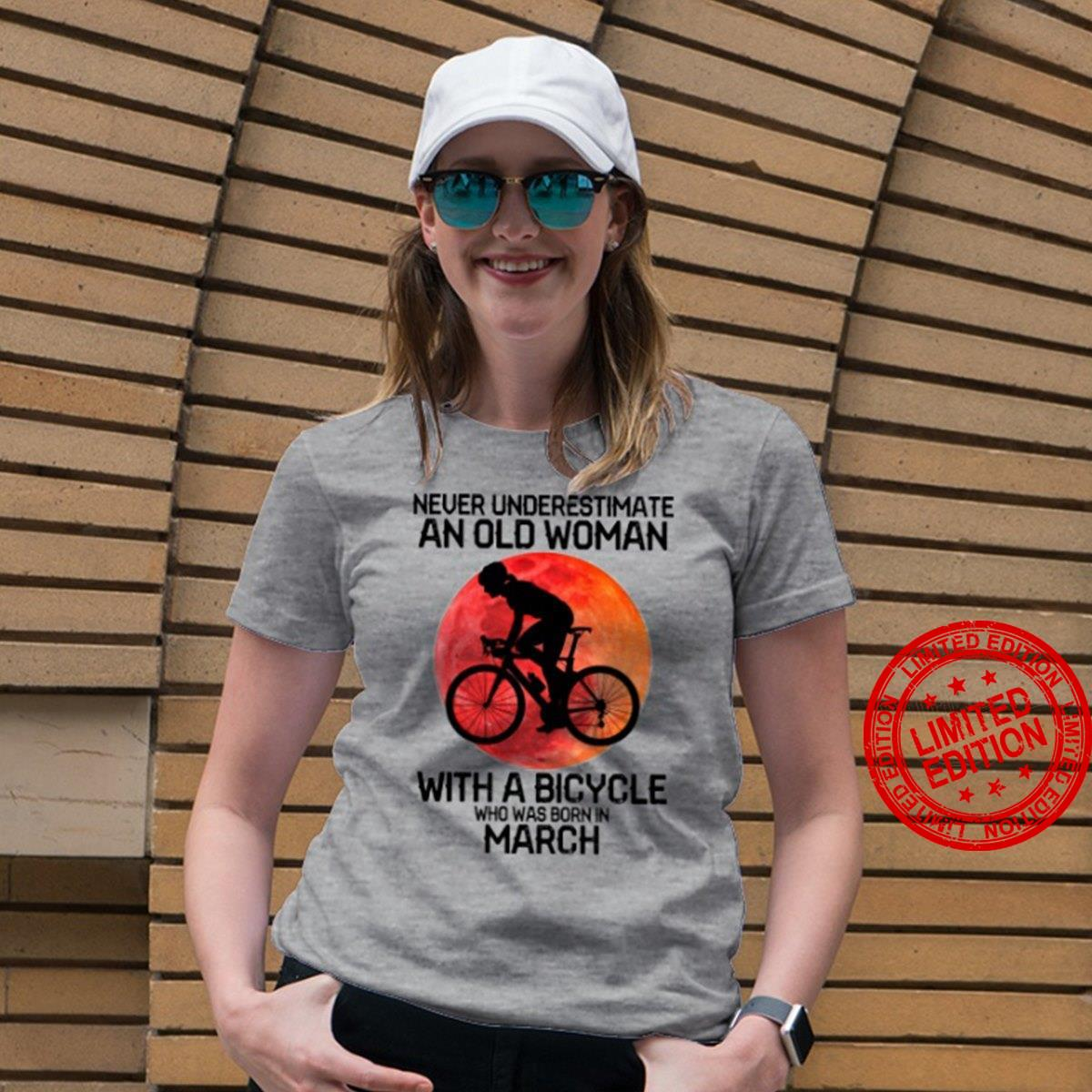 Never Underestimate An Old Woman With A Bicycle Who Was Born In March Shirt