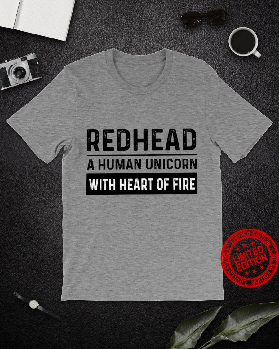 Redhead A Human Unicorn With Heart Of Fire Shirt