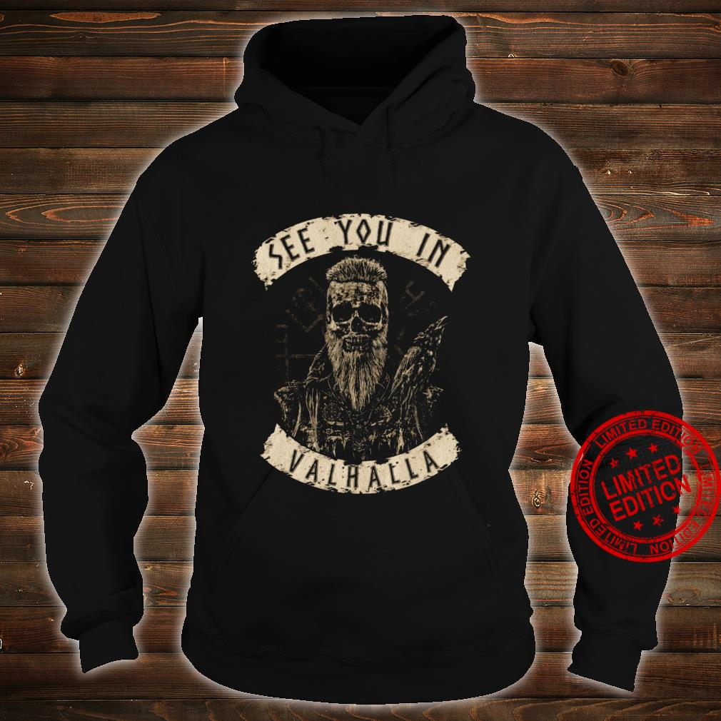 See You In Valhalla Shirt hoodie