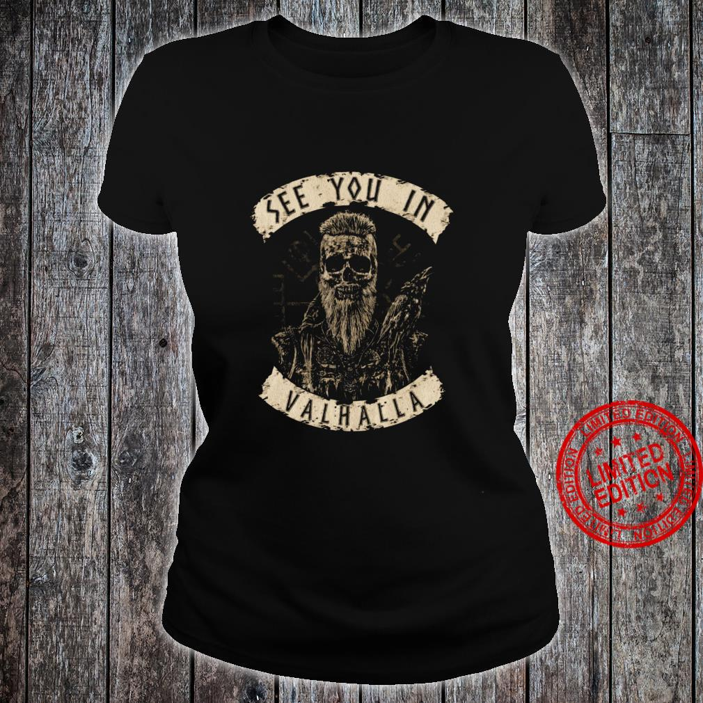 See You In Valhalla Shirt ladies tee