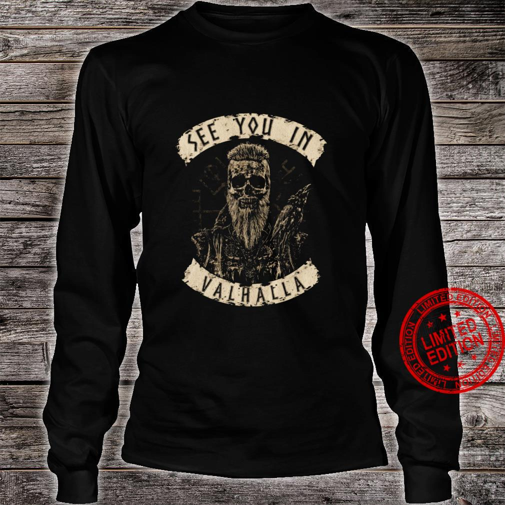 See You In Valhalla Shirt long sleeved