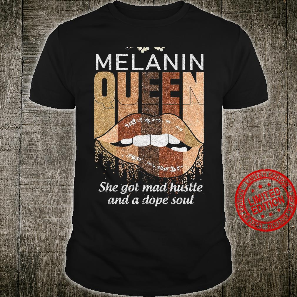 She Got Mad Hustle And A Dope Soul Shirt unisex