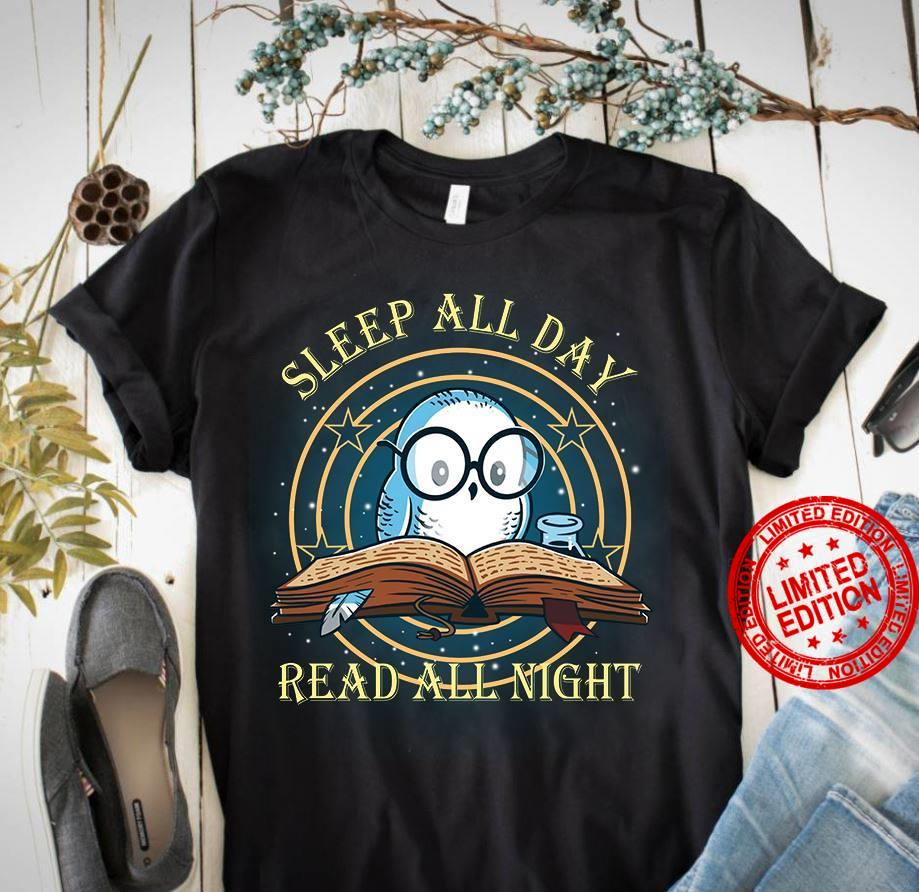 Sleep All Day Read All Night Shirt
