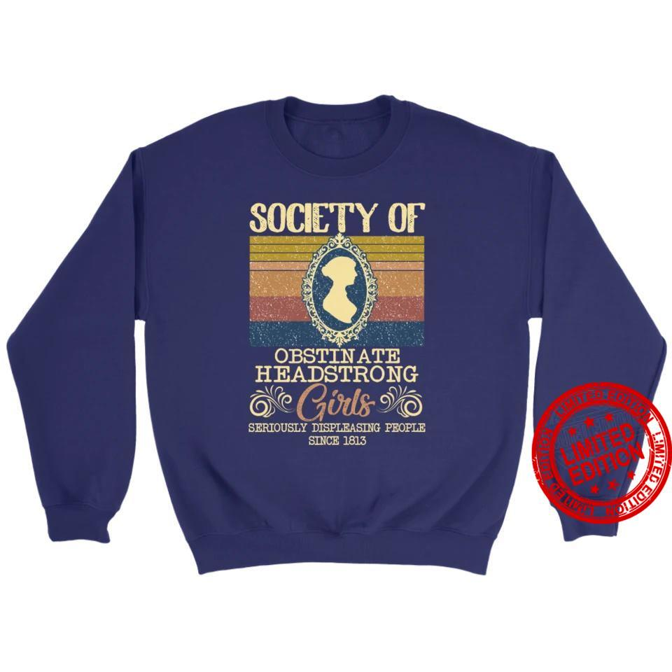 Society Of Obstinate Headstrong Girls Shirt