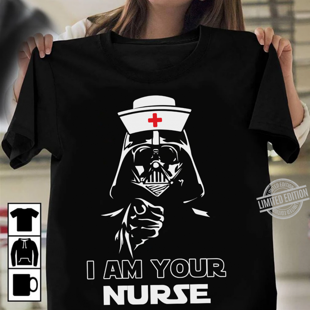 Star Wars I Am Your Nurse Shirt