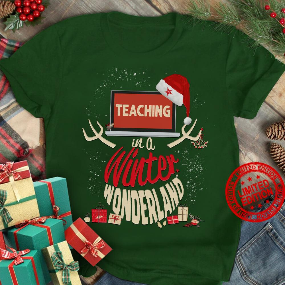 Teaching In A Winter Wonderland Shirt