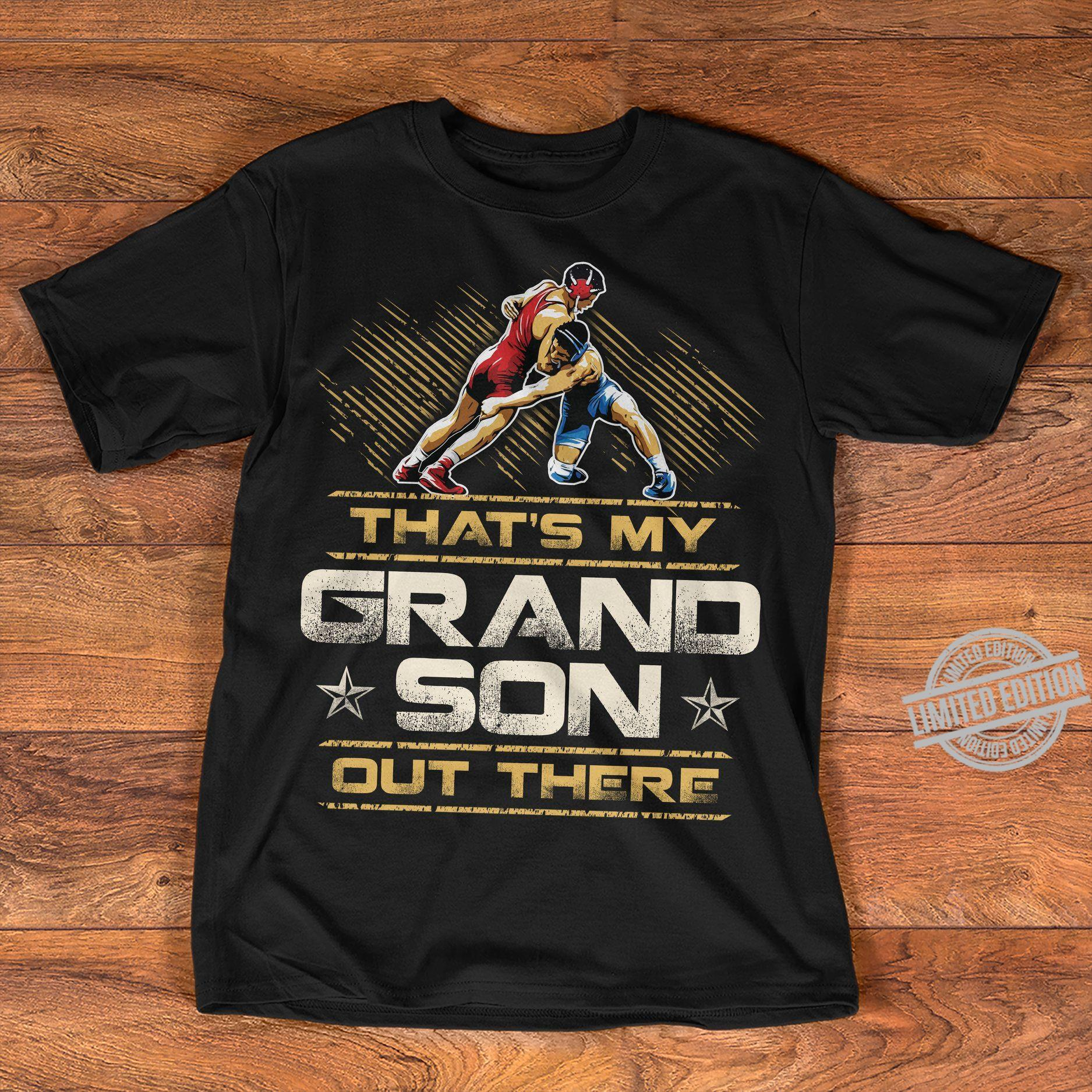 That's My Grand Son Out There Shirt