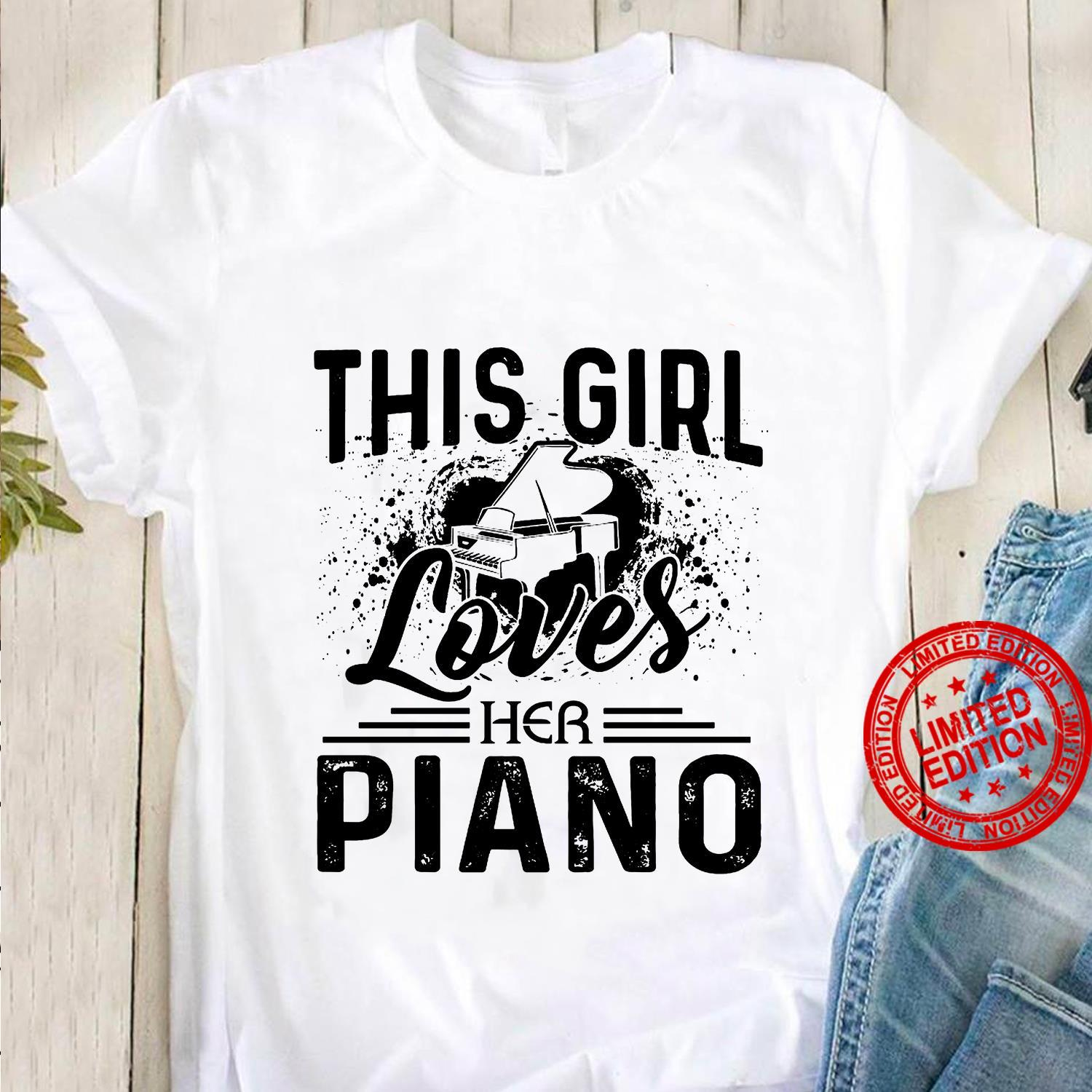 This Girl Loves Her Piano Shirt
