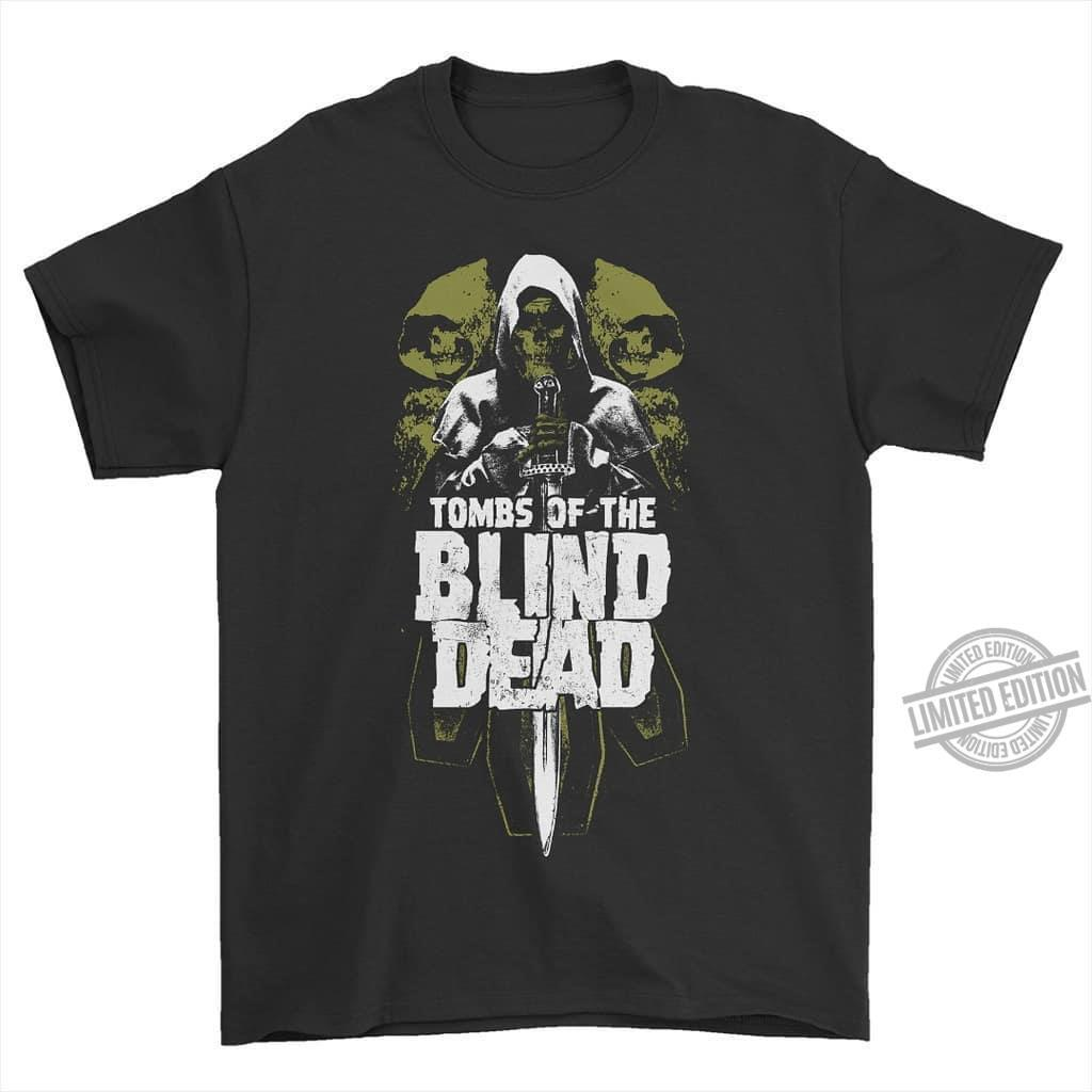 Tombs Of The Blind Dead Shirt