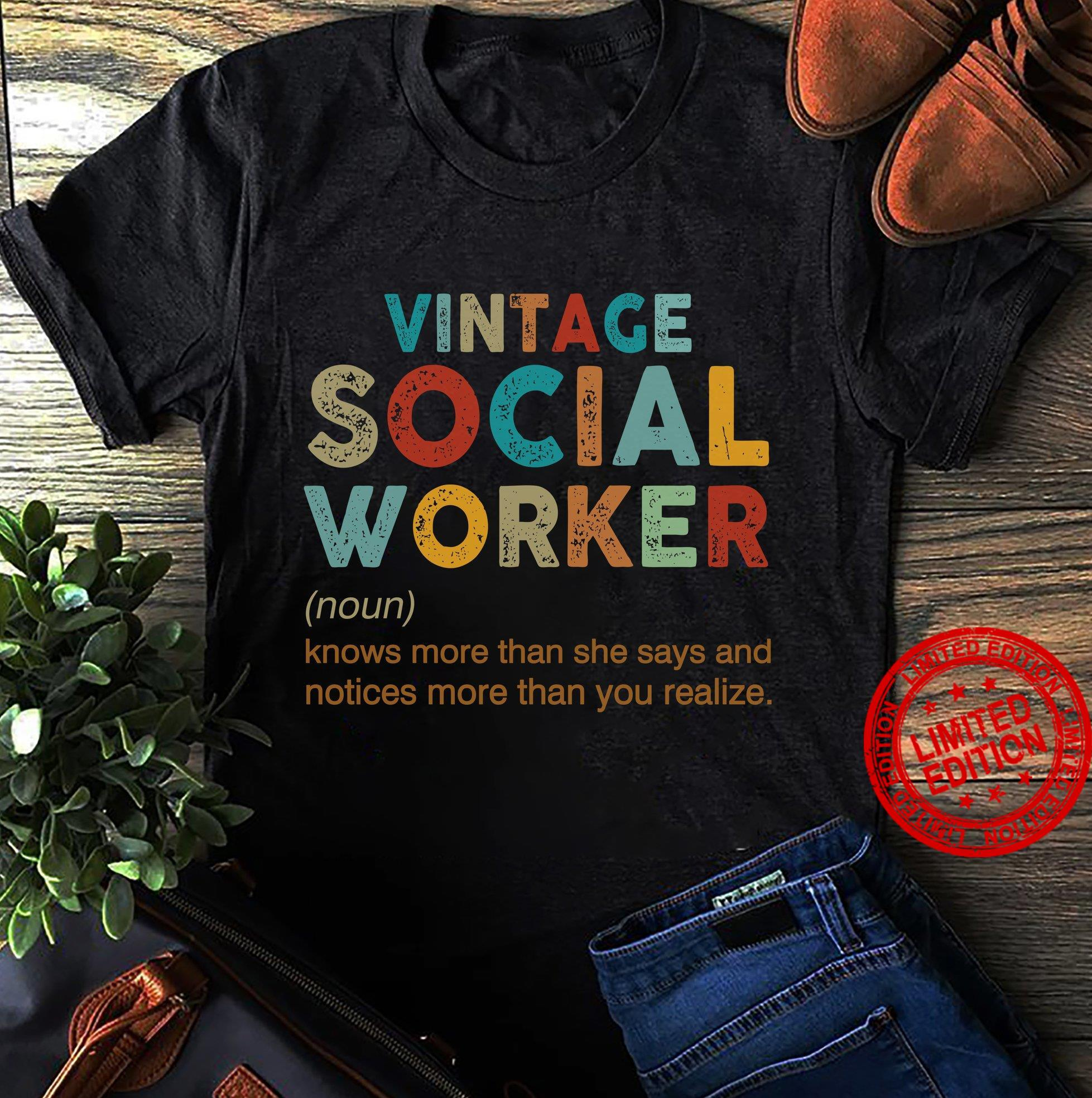 Vintage Social Worker Knows More Than She Says And Notices More Than You Realize Shirt