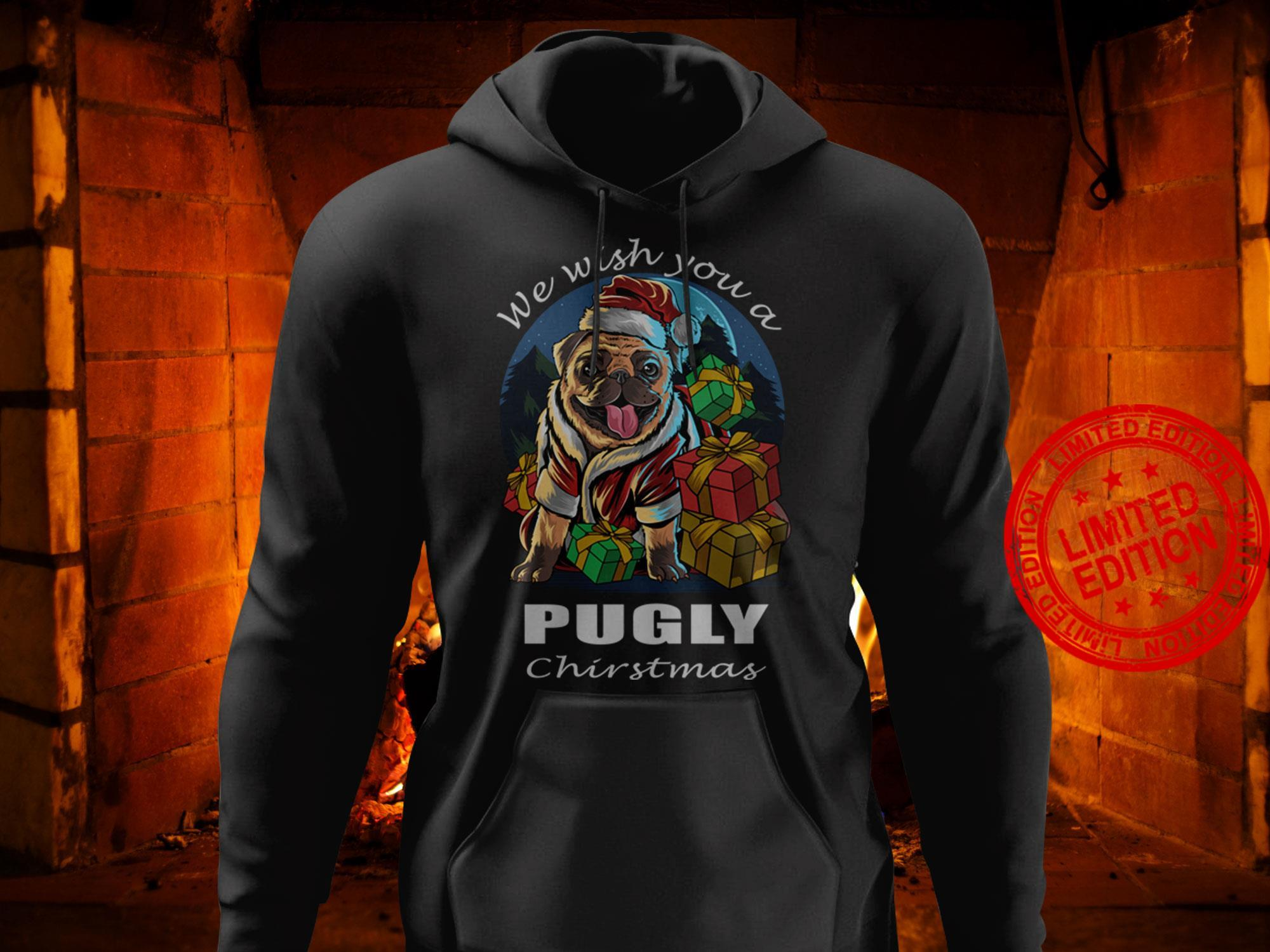 We Wish You A Pugly Christmas Shirt