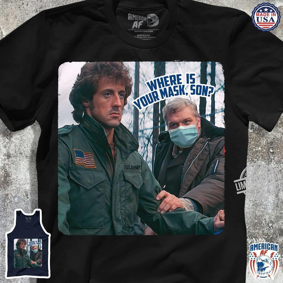 Where Is Work Mask Son Shirt